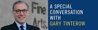 A Special Conversation with Gary Tinterow
